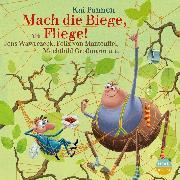 Cover-Bild zu Mach die Biege, Fliege! (Audio Download) von Pannen, Kai