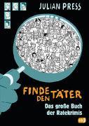 Cover-Bild zu Press, Julian: Finde den Täter - Sammelband