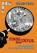Cover-Bild zu Press, Julian: Finde den Täter - Das Geheimnis der schwarzen Dschunke