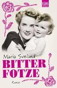 Cover-Bild zu Sveland, Maria: Bitterfotze