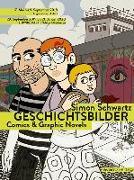 Cover-Bild zu Schwartz, Simon: Geschichtsbilder - Comics & Graphic Novels