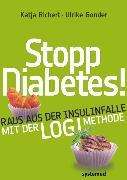 Cover-Bild zu Gonder, Ulrike: Stopp Diabetes! (eBook)