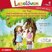 Cover-Bild zu Richert, Katja: Zwei Freundinnen und ein freches Pony & Zwei Freundinnen und ein verliebter Hund (Audio Download)