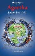 Cover-Bild zu Stjerna, Mariana: Agartha, Jordens Inre Värld
