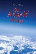 Cover-Bild zu Stjerna, Mariana: On Angels'Wings (eBook)