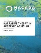 Cover-Bild zu Hagen, Peter L.: The Power of Story: Narrative Theory In Academic Advising (eBook)