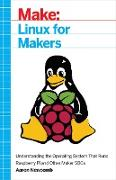 Cover-Bild zu Newcomb, Aaron: Linux for Makers (eBook)