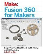 Cover-Bild zu Cline, Lydia Sloan: Fusion 360 for Makers (eBook)