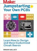 Cover-Bild zu Wallace, Shawn: Jumpstarting Your Own PCB (eBook)