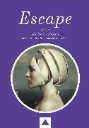Cover-Bild zu Robé, Parapsychologe Willi: ESCAPE oder Die Notwendigkeit einer neuen Bewusstseinsmatrix (eBook)