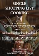 Cover-Bild zu Macdougall, Catriona: Single Shopping List Cooking (eBook)