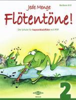 Cover-Bild zu Ertl, Barbara (Komponist): Jede Menge Flötentöne! Band 2