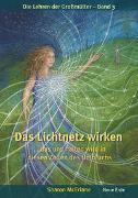 Cover-Bild zu McErlane, Sharon: Das Lichtnetz wirken
