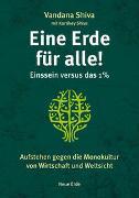 Cover-Bild zu Shiva, Vandana: Eine Erde für alle! - Einssein versus das 1 %