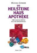 Cover-Bild zu Gienger, Michael: Die Heilsteine Hausapotheke