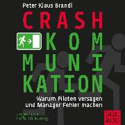 Cover-Bild zu Crash-Kommunikation (Audio Download) von Brandl, Peter Klaus