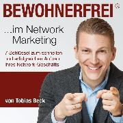 Cover-Bild zu Bewohnerfrei im Network Marketing (Audio Download) von Beck, Tobias