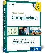 Cover-Bild zu Meyer, Uwe: Grundkurs Compilerbau