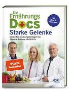 Cover-Bild zu Fleck, Anne: Die Ernährungs-Docs - Starke Gelenke