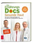 Cover-Bild zu Fleck, Anne: Die Ernährungs-Docs - Gesunde Haut