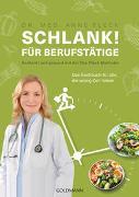 Cover-Bild zu Fleck, Anne: Schlank! für Berufstätige