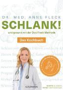 Cover-Bild zu Fleck, Anne: Schlank! und gesund mit der Doc Fleck Methode