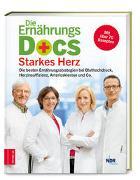Cover-Bild zu Fleck, Anne: Die Ernährungs-Docs - Starkes Herz