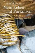 Cover-Bild zu Klawitter, Martin: Mein Leben mit Parkinson