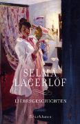 Cover-Bild zu Lagerlöf, Selma: Liebesgeschichten