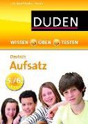 Cover-Bild zu Spitznagel, Elke: Wissen - Üben - Testen: Deutsch - Aufsatz 5./6. Klasse