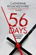 Cover-Bild zu Howard, Catherine Ryan: 56 Days (eBook)