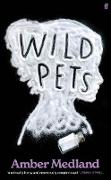 Cover-Bild zu Medland, Amber: Wild Pets (eBook)