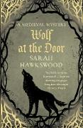 Cover-Bild zu Hawkswood, Sarah: Wolf at the Door (eBook)