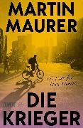 Cover-Bild zu Maurer, Martin: Die Krieger (eBook)
