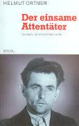 Cover-Bild zu Der einsame Attentäter von Ortner, Helmut