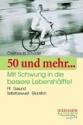 Cover-Bild zu 50 und mehr. von Schröder, Christiane M.