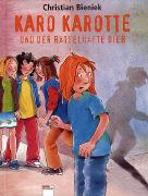 Cover-Bild zu Karo Karotte und der rätselhafte Dieb von Bieniek, Christian