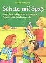 Cover-Bild zu Schule mit Spass von Nahrgang, Frauke