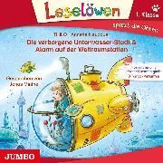 Cover-Bild zu THiLO: Die verborgene Unterwasser-Stadt & Alarm auf der Weltraumstation (Audio Download)