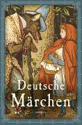 Cover-Bild zu Grimm, Jacob und Wilhelm: Deutsche Märchen