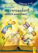 Cover-Bild zu Motschiunig, Ulrike: LESEZUG/Profi: Voll verzaubert - endlich erwachsen!