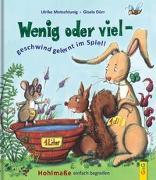 Cover-Bild zu Motschiunig, Ulrike: Wenig oder viel - geschwind gelernt im Spiel!
