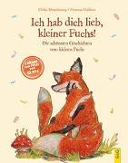 Cover-Bild zu Motschiunig, Ulrike: Ich hab dich lieb, kleiner Fuchs!