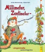 Cover-Bild zu Motschiunig, Ulrike: Millimeter, Zentimeter - Donnerwetter