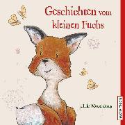 Cover-Bild zu Motschiunig, Ulrike: Geschichten vom kleinen Fuchs (Audio Download)