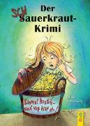 Cover-Bild zu Motschiunig, Ulrike: Der Schauerkraut-Krimi Einmal kosten - und weg bist du!