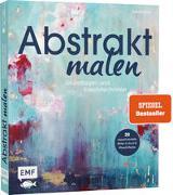 Cover-Bild zu Thölken, Petra: Abstrakt malen