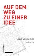 Cover-Bild zu Becker, Maria (Hrsg.): Auf dem Weg zu einer Idee