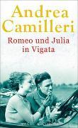 Cover-Bild zu Camilleri, Andrea: Romeo und Julia in Vigata