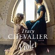 Cover-Bild zu Chevalier, Tracy: Violet (Audio Download)